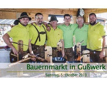 Termintipp: 27. Bauernmarkt in Gußwerk am 5. Okt. 2019