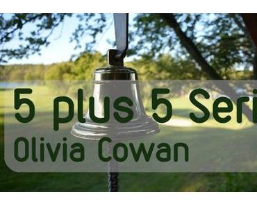 Wer ist bitte Olivia Cowan