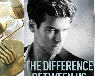 |Rezension| Rachel Higginson - The Difference Between Us