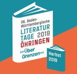 36. Baden-Württembergische Literaturtage 2019 + Gewinnspiel