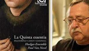 Quinta essentia. Huelgas Ensemble. Paul Nevel