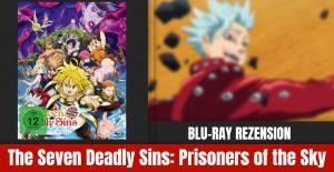 Review: The Seven Deadly Sins: Prisoners of the Sky | Blu-ray