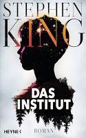 Rezension: Das Institut - Stephen King