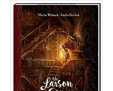 [Rezension] Martin Widmark – Als Larson das Glück wiederfand