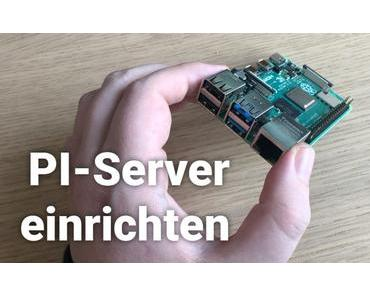 Raspberry PI Server einrichten