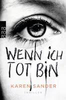 Rezension: Wenn ich tot bin - Karen Sander