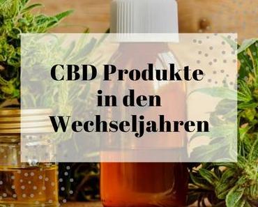 CBD Produkte gegen Beschwerden in den Wechseljahren und Menopause
