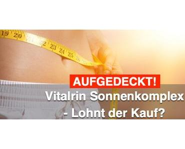 VITALRIN Sonnenkomplex Erfahrungen → Lohnt der Kauf?