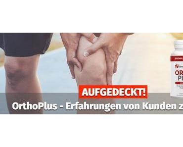 AUFGEDECKT! ▷ OrthoPlus Erfahrungen von Kunden zeigen …