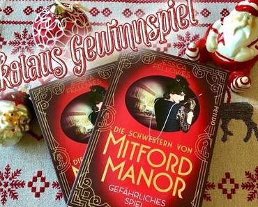 Nikolaus Gewinnspiel   Die Schwestern von Mitford Manor – Gefährliches Spiel von Jessica Fellowes