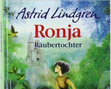 "[Rezension] Astrid Lingren ""Ronya, die Räubertochter"""