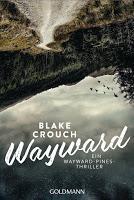 Rezension: Wayward - Blake Crouch