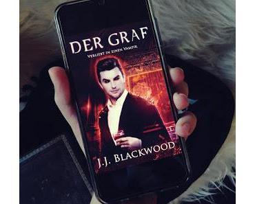 [Rezension] Der Graf - verliebt in einen Vampir von J. J. Blackwood