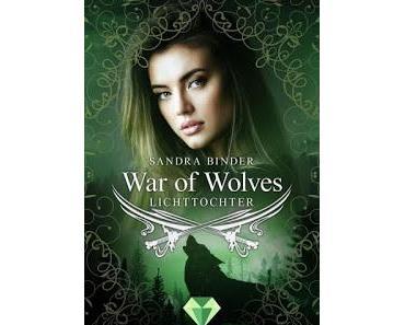 [Kurzrezension] War of Wolves - Lichttochter