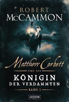 Rezension: Matthew Corbett und die Königin der Verdammten I