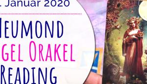 Neumond Engel Orakel Reading Januar 2020: Seelenhochzeit, Fülle Herzensweg