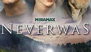 Neverwas (USA 2005)