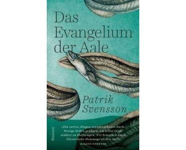 Patrik Svensson. Das Evangelium der Aale