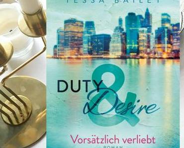  Kritik  Tessa Bailey - Duty and Desire 1 - Vorsätzlich verliebt