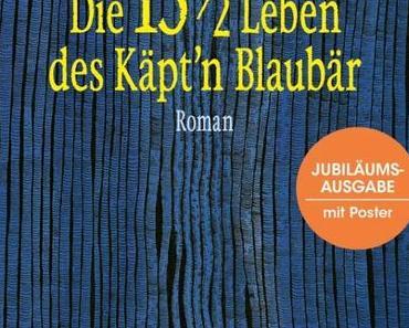 {Rezension} Die 13 ½ Leben des Käpt'n Blaubär von Walter Moers