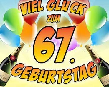 Geburtstagswunsche 67 witzig