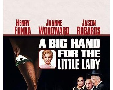 A Big Hand for the Little Lady (dt.: Höchster Einsatz in Laredo, USA 1966)