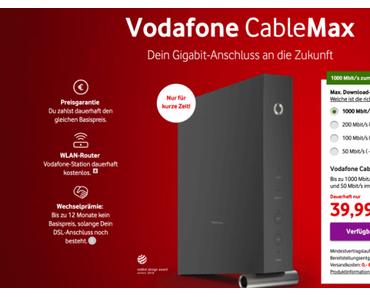 Vodafone Cable Max: Gigabit-Internet für 39,99 €
