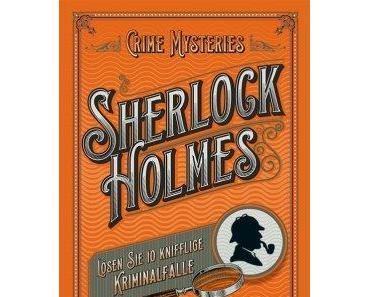 Crime Mysteries mit Sherlock Holmes & Jack the Ripper