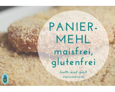 Paniermehl – glutenfrei und maisfrei