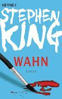 Rezension: Wahn - Stephen King