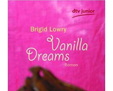"[Rezension] Brigid Lowry ""Vanilla Dreams"