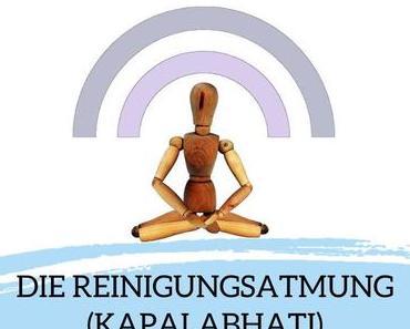 Asana des Monats April 2020: Die Reinigungsatmung (Kapalabhati)