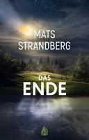 Rezension: Das Ende - Mats Strandberg