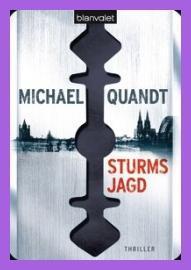 [Rezi] Sturms Jagd von Michael Quandt