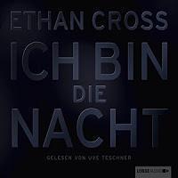Rezension: Ich bin die Nacht - Ethan Cross