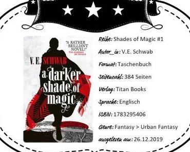 V.E. Schwab – A Darker Shade of Magic