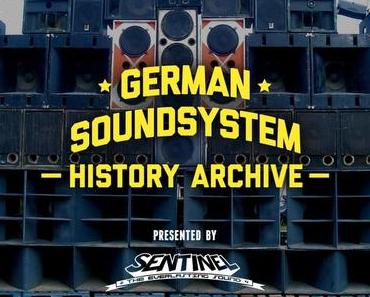 German Soundsystem History Archive presented by Sentinel Sound – hunderte Recordings auf einem Mixcloud-Kanal!