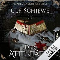 Rezension: Der Attentäter - Ulf Schiewe