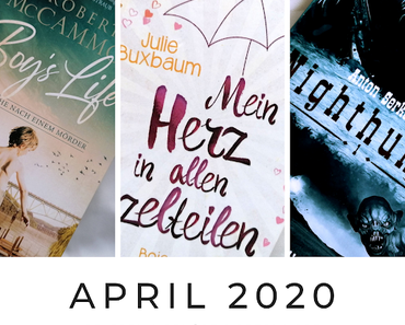 Monatsrückblick | APRIL 2020