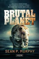 Rezension: Brutal Planet - Sean P. Murphy