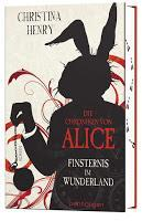 Rezension: Die Chroniken von Alice. Finsternis im Wunderland - Christina Henry