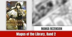 Review zu Magus of the Library, Band 2