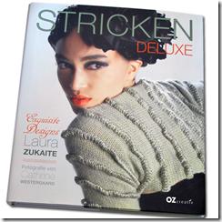 Einblicke in Stricken Deluxe–Dem neuen Buch aus OZcreativ