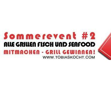 Zusammenfassung – Alle Grillen Fisch und Seafood Kochevent