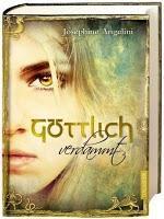 Rezension: Göttlich verdammt von Josephine Angelini