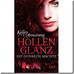 """Höllenglanz – Die dunklen Mächte"" Kelley Armstrong"