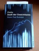 """""""Pixity - Stadt der Unsichtbaren"""" von Dieter Paul Rudolph"""
