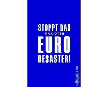 "Max Otte: ""Stopt das EURO Desaster"""