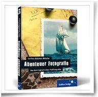 Das Abenteuer Fotografie