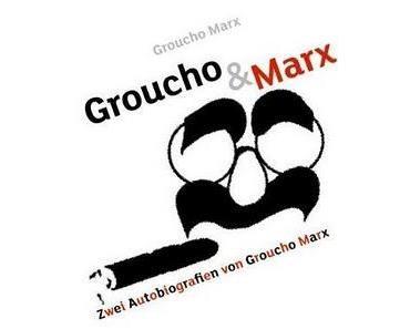 Groucho Marx: Groucho & Marx [Atrium] Der liebenswerte Anarchist.